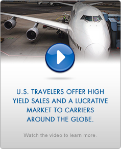 U.S. Travelers Offer High Yields Sales and a Lucrative Market to Carrier Around the Globe